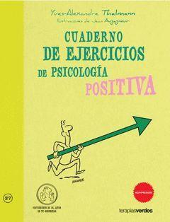 CUADERNO DE EJERCICIOS. PSICOLOGIA POSITIVA