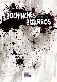 BOCHINCHES BIZARROS