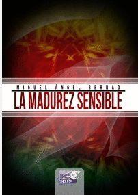 LA MADUREZ SENSIBLE
