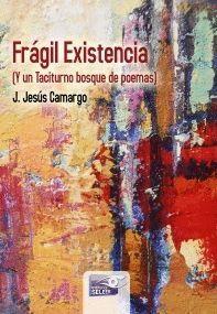 FRAGIL EXISTENCIA POEMAS