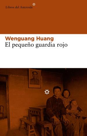 PEQUEÑO GUARDIA ROJO,EL. LIBROS DEL ASTEROIDE-114-RUST