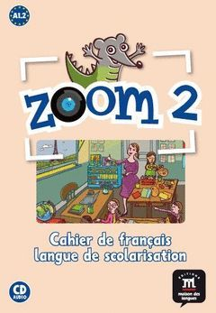 ZOOM, 2 FL A1. CAHIER D'EXERCICES