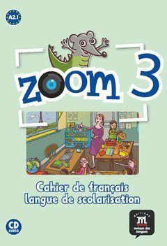 ZOOM 3 - CUADERNO DE FRANCÉS IDIOMA DE ESCOLARIZACIÓN + CD