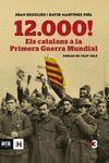 12.000! ELS CATALANS A LA PRIMERA GUERRA MUNDIAL