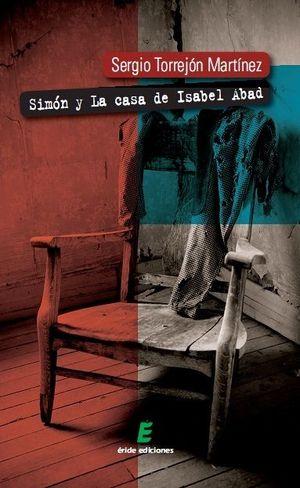 SIMÓN Y LA CASA DE ISABEL ABAD