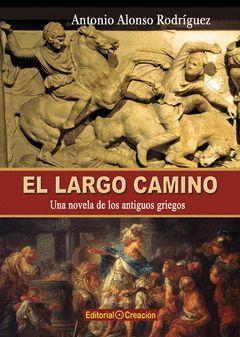 LARGO CAMINO, EL. CREACION-RUST