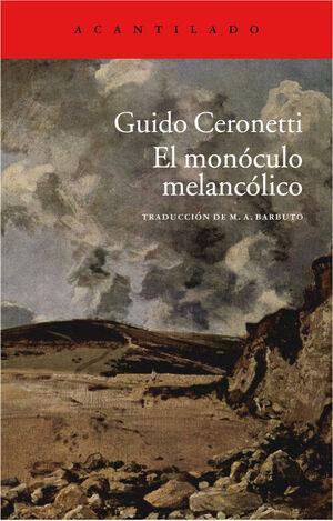 MONÓCULO MELANCÓLICO,EL. ACANTILADO ENSAYO-264