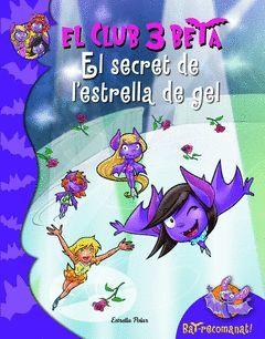 SECRET DE L'ESTRELLA DELS GELS,EL