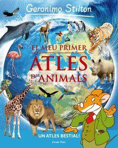 GERONIMO STILTON: EL MEU PRIMER ATLES D'ANIMALS