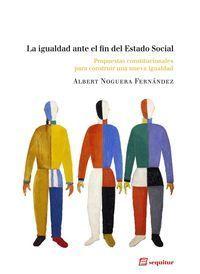 IGUALDAD ANTE EL FIN DEL ESTADO SOCIAL,LA. SEQUITUR-RUST