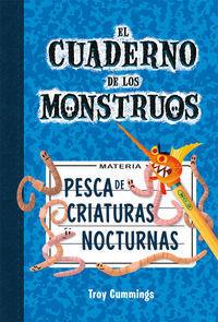 PESCA DE CRIATURAS NOCTURNAS