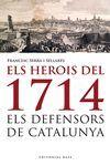 HEROIS DE 1714,ELS. ED BASE