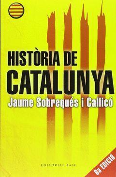 HISTÒRIA DE CATALUNYA.BASE