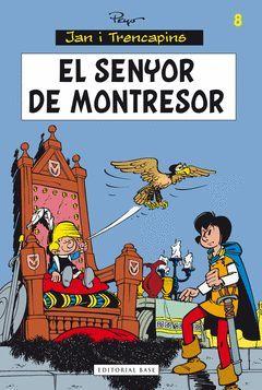 EL SENYOR DE MONTRESOR