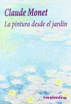 PINTURA DESDE EL JARDIN,LA. CASIMIRO