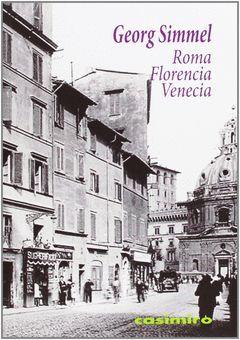 ROMA, FLORENCIA, VENECIA. CASIMIRO