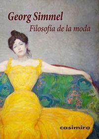 FILOSOFÍA DE LA MODA. CASIMIRO
