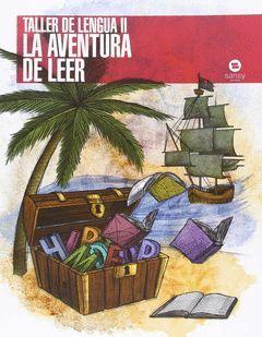 TALLER DE LENGUA II AVENTURA DE LEER