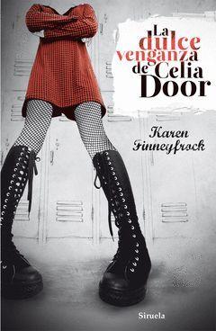 DULCE VENGANZA DE CELIA DOOR,LA. SIRUELA-TRES EDADES