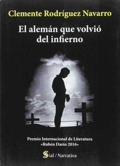 EL ALEMÁN QUE VOLVIÓ DEL INFIERNO