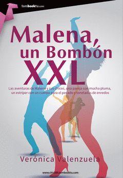 MALENA UN BOMBÓN XXL