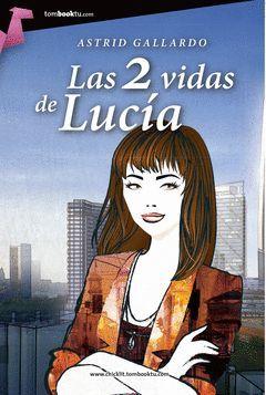 LAS 2 VIDAS DE LUCIA