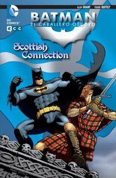 BATMAN: EL CABALLERO OSCURO. SCOTTISH CONNECTION