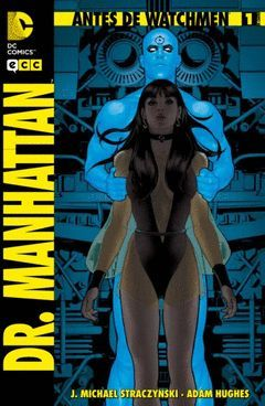 ANTES DE WATCHMEN:DR. MANHATTAN-1.ECC.GRAPA