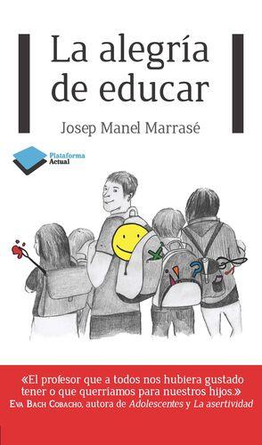 LA ALEGRIA DE EDUCAR