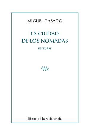 LA CIUDAD DE LOS NÓMADAS