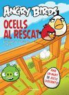 ANGRY BIRDS. OCELLS AL RESCAT.ESTRELLA POLAR-INF-RUST