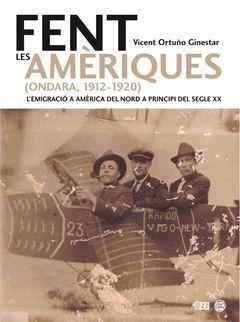 FENT LES AMÈRIQUES (ONDARA 1912-1920)