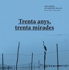 TRENTA ANYS, TRENTA MIRADES