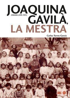 JOAQUINA GAVILA, LA MESTRA