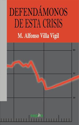 DEFENDAMONOS DE LA CRISIS