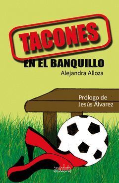 TACONES EN EL BANQUILLO