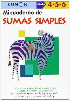 KUMON - MI LIBRO DE SUMAS SIMPLES