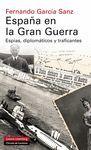 ESPAÑA EN LA GRAN GUERRA. GALAXIA-DURA