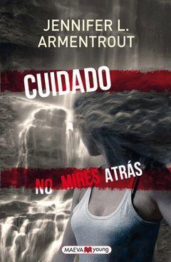 CUIDADO, NO MIRES ATRÁS