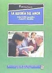 ALEGRIA DEL AMOR, LA. AMORIS LAETITIA