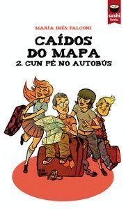 CAÍDOS DO MAPA 2. CUN PÉ NO AUTOBÚS
