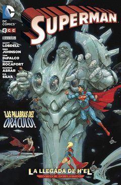 SUPERMAN: LA LLEGADA DE H'EL 03