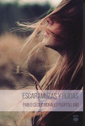 ESCARAMUZAS Y HUIDAS