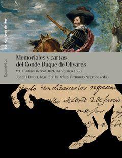 MEMORIALES Y CARTAS DEL CONDE-DUQUE DE OLIVARES (VOL I).MARCIAL PONS