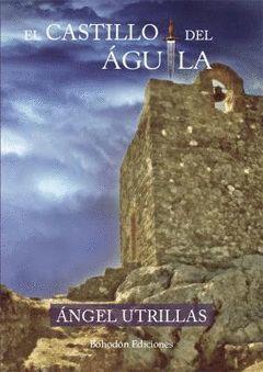 EL CASTILLO DEL AGUILA