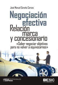 NEGOCIACION EFECTIVA. RELACION MARCA Y CONCESIONARIO