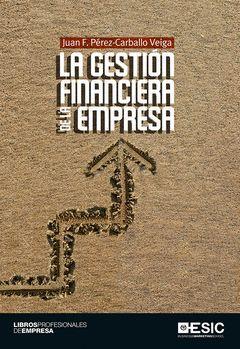GESTIÓN FINANCIERA DE LA EMPRESA, LA.ESIC-RUST