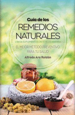 GUIA DE LOS REMEDIOS NATURALES.ARCOPRESS