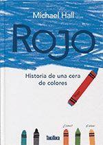 ROJO HISTORIA DE UNA CERA DE COLORES