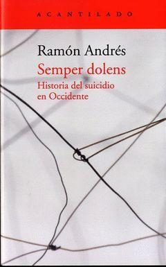 SEMPER DOLENS.HISTORIA DEL SUICIDIO EN OCCIDENTE.ACANTILADO